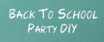 Back To School Party Inspiration DIY