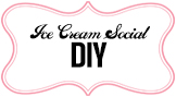 Ice Cream Social Party Inspiration DIY